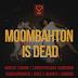 Moombahton is Dead ?