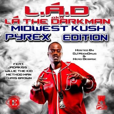 L.A.D_Aka_LA_the_Darkman-Midwest_Kush_(Pyrex_Edition)-(Bootleg)-2011