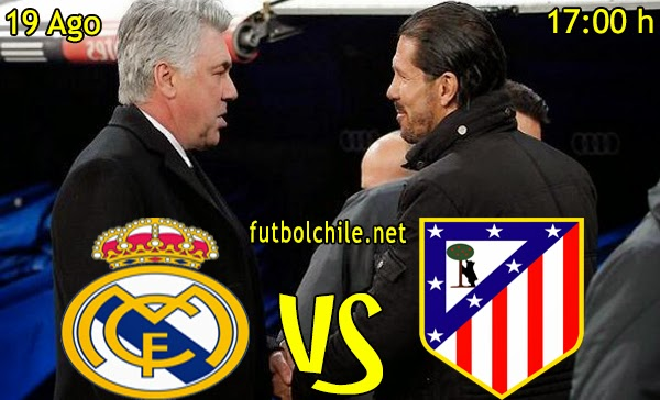 Real Madrid vs Atletico de Madrid - Supercopa España - 17:00 h - 19/08/2014
