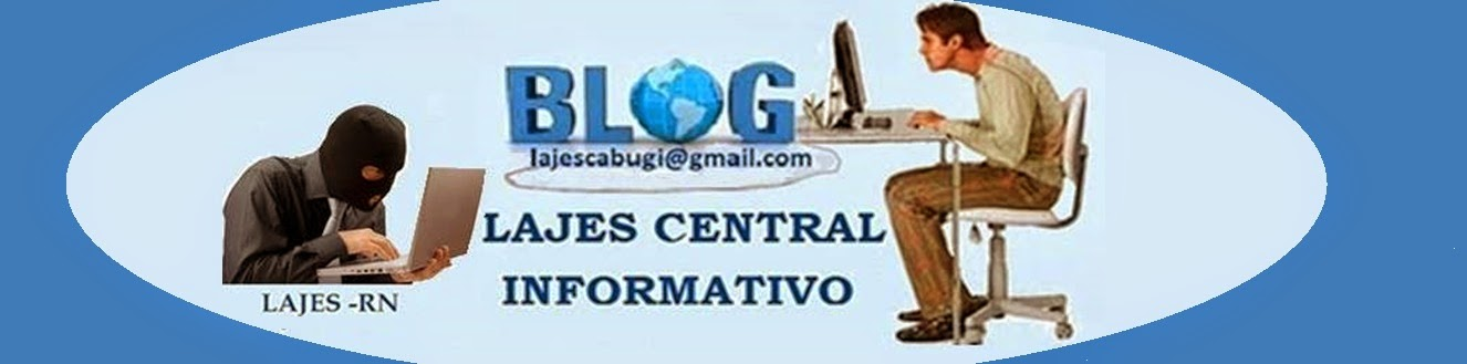 BLOG LAJES CENTRAL INFORMATIVO