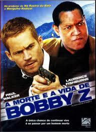 Filme A Morte e a Vida De Bobby Z Dublado