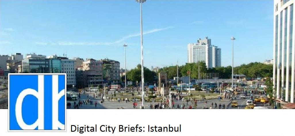 Digital City Briefs - Istanbul