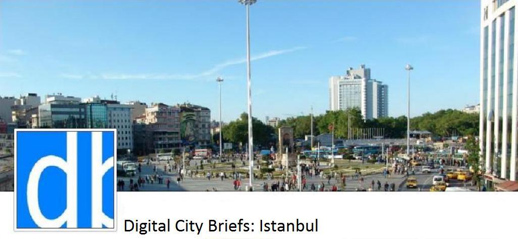 Digital City Briefs - Istanbul