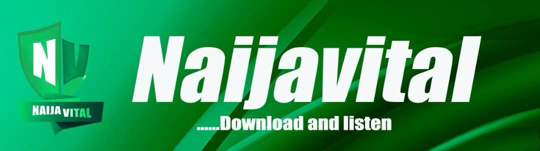 Welcome to Naijavital | Nigeria's No.1 Music Blog...