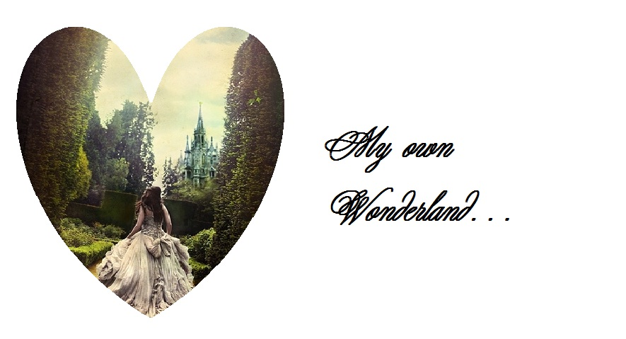 My own wonderland...