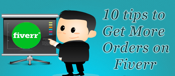 Tricks to Get More Orders on Fiverr 2016