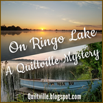 On Ringo Lake  Quiltville Mystery 2017/18