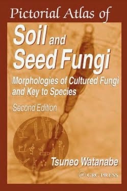 Pictorial Atlas Of Soil & Seed Fungi