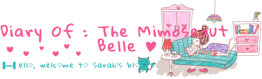 Diary Of  : The Mimoseout Belle ♥