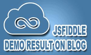 Cara Membuat Demo JSFiddle di Blog dengan JQuery