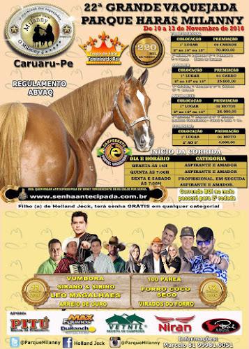 22ª Grande Vaquejada do Parque Haras Milanny em Caruaru - PE 10 a 13 de Novembro 2016