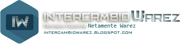 Intercambio Warez | Netamente Warez
