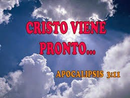 JESUCRISTO VIENE PRONTO.