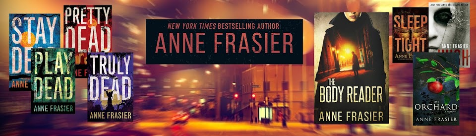 FROM THRILLER AUTHOR ANNE FRASIER