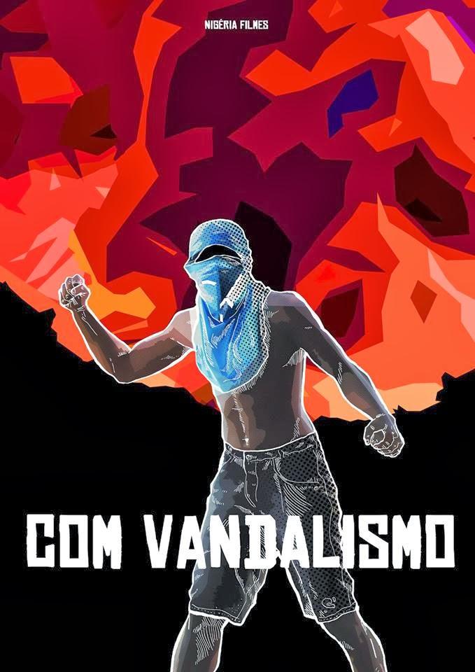 Com Vandalismo – Nacional (2013)