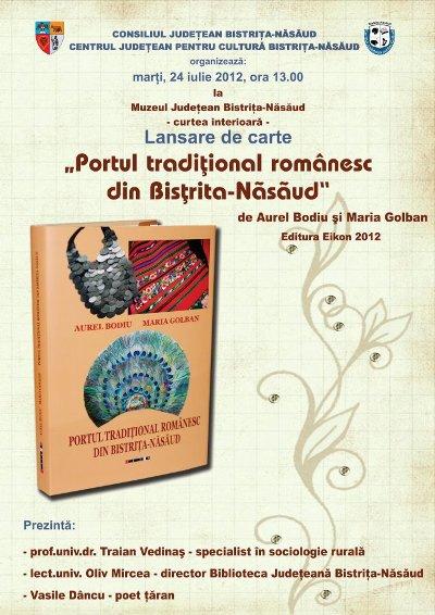 """AFIȘUL LANSĂRII DE CARTE """"PORTUL TRADIŢIONAL ROMÂNESC DIN BISTRIŢA-NĂSĂUD"""" LA BISTRIȚA"""