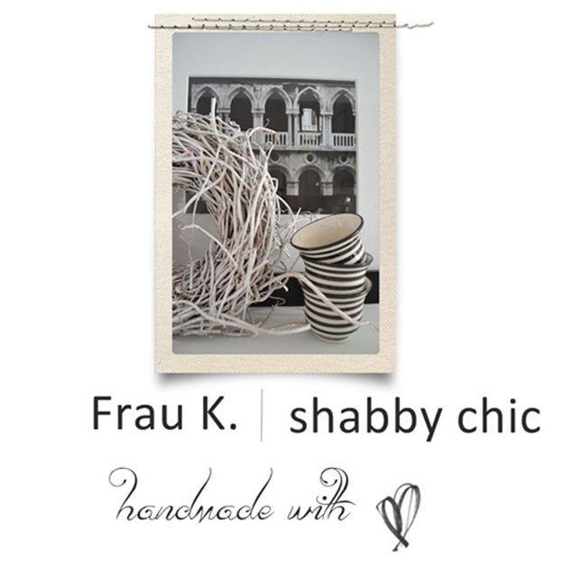 Frau K shabby chic