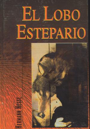 h+hesse+el+lobo+estep El Lobo Estepario   Hermann Hesse