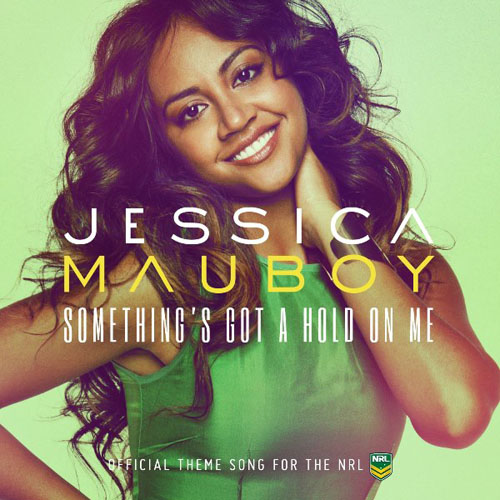 "New Music : Jessica Mauboy - ""Something's Got A Hold On Me"""