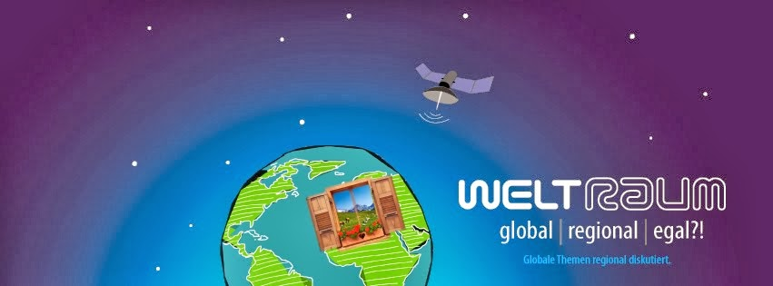 WeltRaum. global - regional - egal?!