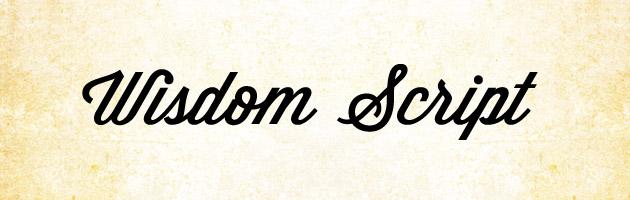 Wisdom Script | レトロ・ビンテージな雰囲気で視認性も高い筆記体フリーフォント。商用可。