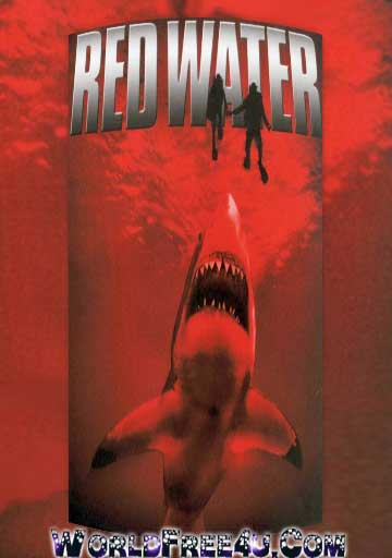 Poster Of Red Water (2003) In Hindi English Dual Audio 300MB Compressed Small Size Pc Movie Free Download Only At worldfree4u.com
