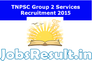 TNPSC Group 2 Services Recruitment 2015