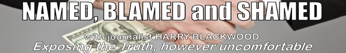 NAMED, BLAMED and SHAMED with Harry Blackwood