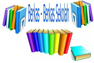 Berkas - Berkas Penting Kebutuhan Sekolah