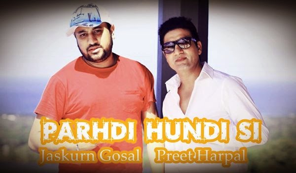Jaskaran Gosal,Preet Harpal,New Song 2014