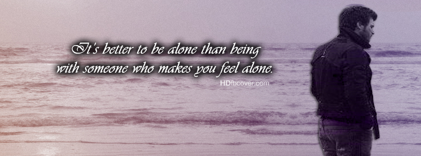 Boy Alone Quotes Facebook Cover  Facebook Covers, FB Covers, Facebook Timeli...