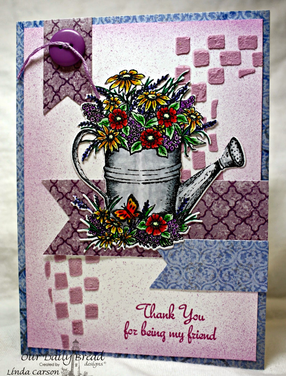 Our Daily Bread Designs, My Friend, Happy Birthday, Watering Can die, Pennant die, Christian Faith Collection, designer Linda Carson