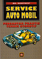 toko buku rahma: buku SERVICE AUTO MOBIL (Pengantar Praktis Teknik Otomotif), pengarang northop, penerbit pustaka setia