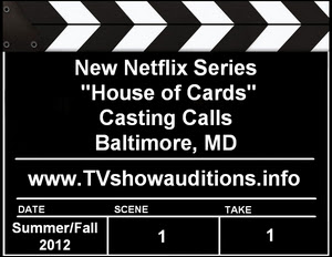 Netfix House of Cards Auditions Casting Calls