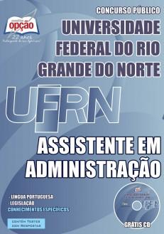 NOVO Concurso Universidade Federal do Rio Grande do Norte (UFRN) ASSISTENTE EM ADMINISTRAÇÃO 2015