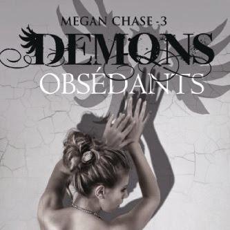 Megan Chase, tome 3 : Démons obsédants de Stacia Kane