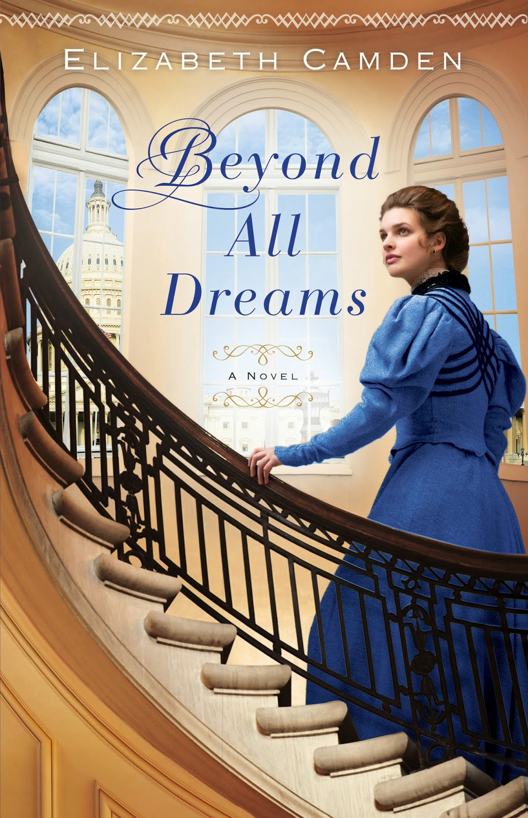 book review of Beyond All Dreams by Elizabeth Camden (Bethany House) by papertapepins