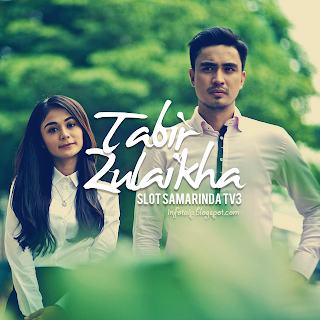 DRAMA TV3 TABIR ZULAIKHA
