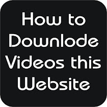 How to downlode Videos this Website