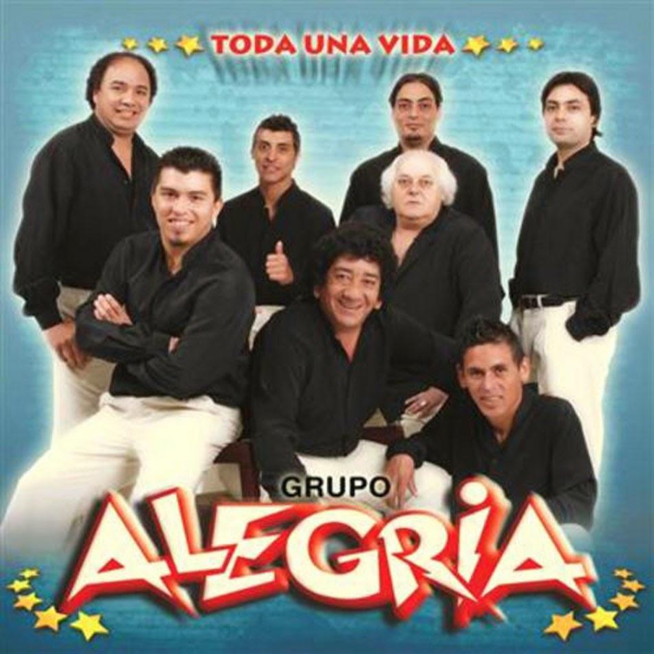 Grupo Alegria - Todo Una Vida (2008)