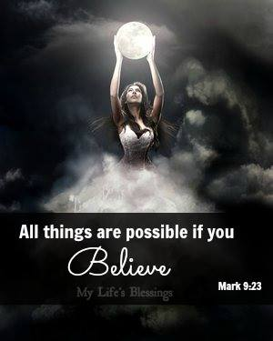All is possible if you Believe