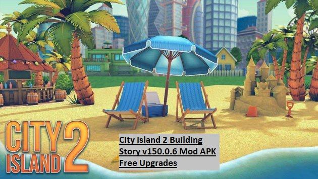 City Island 2 Building Story v150.0.6 Mod APK Free Upgrades