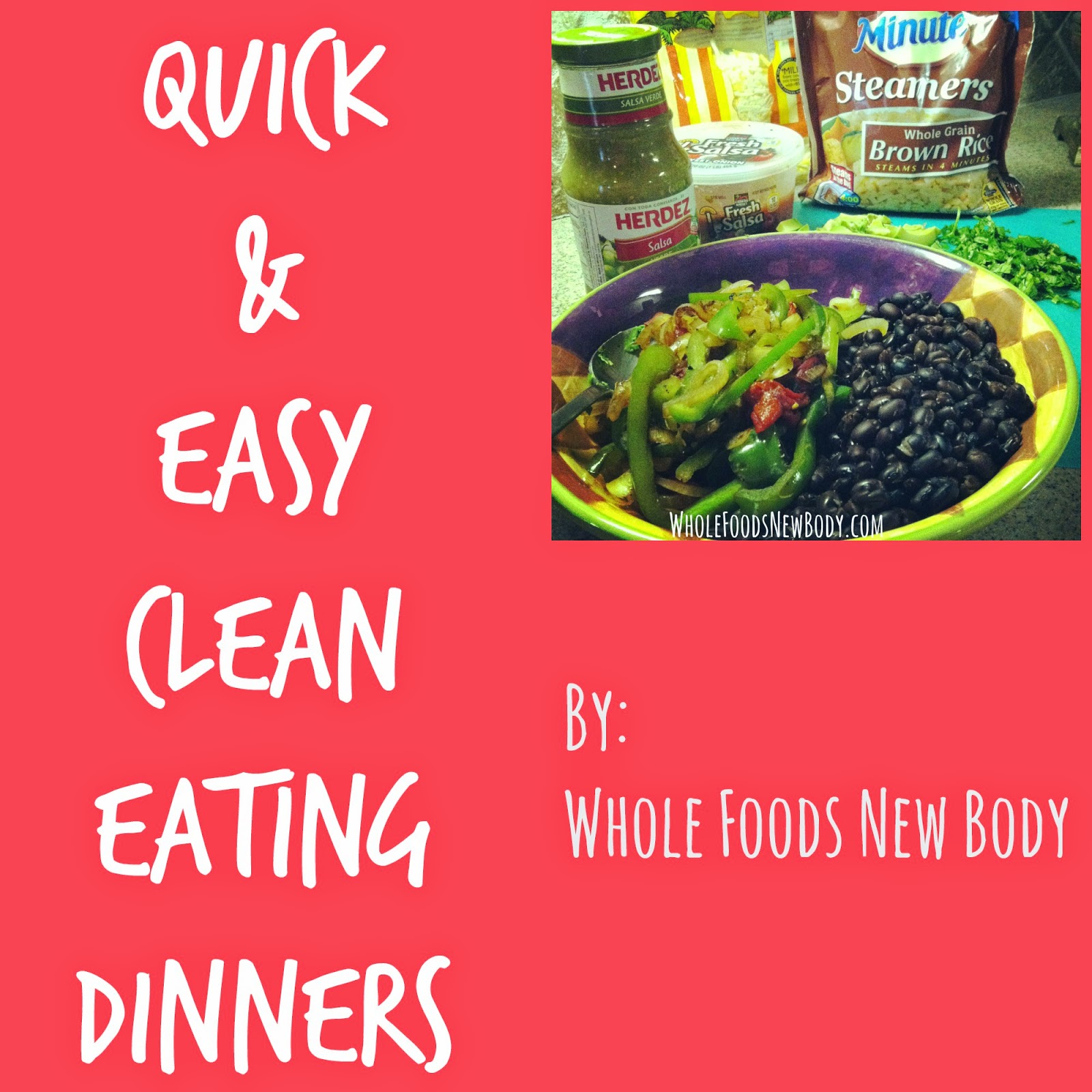 whole foodsnew body my top 5 quick  easy clean