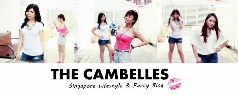 The Cambelles: Singapore Lifestyle & Party Blog