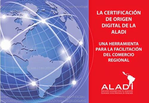 LA CERTIFICACION DE ORIGEN DIGITAL DE LA ALADI