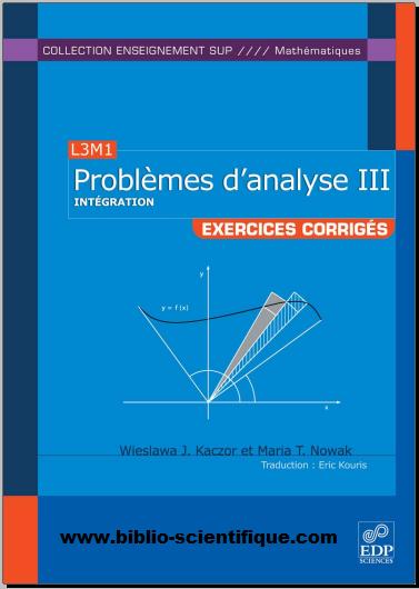 Livre : Problèmes d'analyse - Tome 3, Intégration