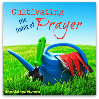 Cultivating Prayer - joyfulmama.com
