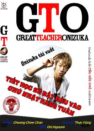 Thầy Giáo Vĩ Đại Vietsub - Great Teacher Onizuka Vietsub - 11/11- (2012)