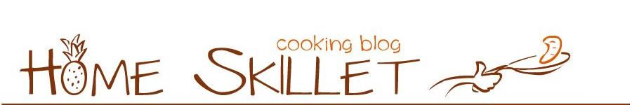 Home Skillet - Cooking Blog