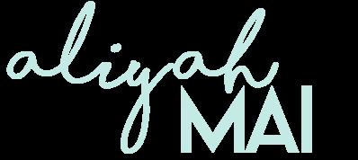 Aliyah Mai - A Personal Lifestyle Blog